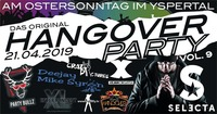 Hangover Party Vol.9 // Die Osteredition mit DJ Selecta