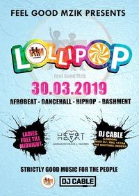 Lollipop x DJ Cable (London) BBC 1xtra / Nike DJ@Heart Club