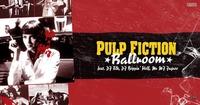 PULP FICTION BALLROOM mit der TARANTINO EXPERIENCE – live:@Fledermaus