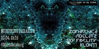 Morphing Parasite::Dark || Progressive || Psy +++ hosted by Talk to my clone@Mark Freizeit.Kultur