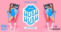 Hush Hush!