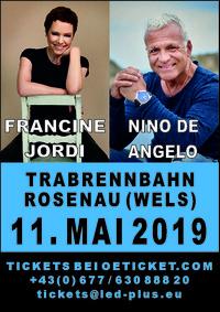 Live Konzert Nino de Angelo & Francine Jordi@Trabrennbahn Wels