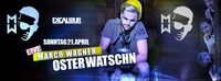 Oster Watschn mit Marco Wagner@Excalibur