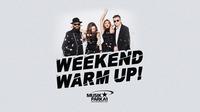 Weekend Warm Up!@Musikpark-A1