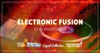 ELECTRONIC FUSION - 4 Floors - 4 Crews - 4 Styles!  mit hausgemacht, Rave On, Progressive Selection & Liquid Collective