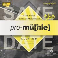 pro-mü[hle] 2021@Rickl Mühle