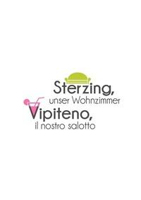 Sterzing, unser Wohnzimmer - Vipiteno, il nostro salotto@Fußgängerzone Sterzing