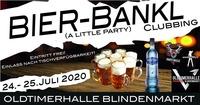 Bier-Bankl-Clubbing (A LITTLE PARTY)