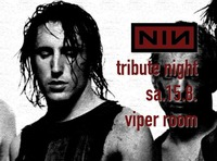 Nine Inch Nails Tribute Nightlounge@Viper Room