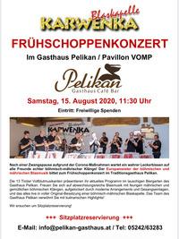 Frühschoppenkonzert KARWENKA@Gasthaus Pelikan / Pavillon, Vomp