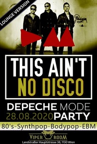 This ain't no Disco - Depeche Mode / 80's Party!