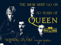 The Show Must Go On - 50 Years of Queen@Viper Room