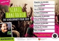 Schall OHNE RAUCH - Die Schülerparty Tour Wien@Horst