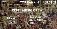 Club 101 Top Rankin'! • Rebel Musig Crew • Rekall • Ruff I@Rockhouse