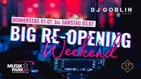 Big Re-Opening Weekend