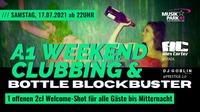 A1 Weekend Clubbing + Bottle Blockbuster