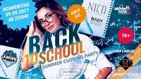 BACK 2 SCHOOL SUMMER CLOSING pres. by JuRoPe