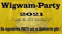 Wigwamparty 2021@Freilichtbühne Gföhlerwald