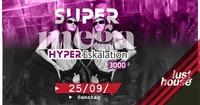 SUPER MEGA HYPER Eskalation 3000²