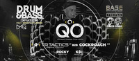 DRUM & BASS Invasion w/ QO, TR Tactics, Cockroach
