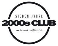 Sieben Jahre 2000s Club@The Loft