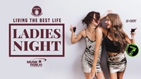JuRoPe Events pres. Living the BEST LIFE – Ladies Night!@Musikpark-A1