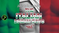 Ladies NIGHT presented by the Italian DREAM BOYS!@Musikpark-A1