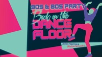 Back on the Dancefloor (90s & 80s Party)