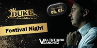 Festival Night mit Valentiano Sanchez@Duke - Eventdisco