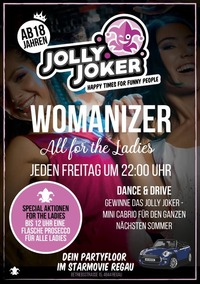 Womanized – all for the Ladies!@JOLLY JOKER