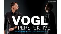 Kabarett Ingo Vogl - Voglperspektive