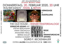 "Walter Kanov – ""Rakel & Beton"", ""The Old House – Wiener Fensterdialoge""@Osteria Allora"