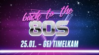 Back to the 80s@GEI Musikclub