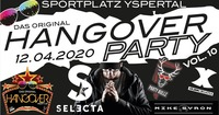 Hangover Party Vol.10 // Die Jubiläumsedition mit DJ Selecta@Sportplatz Yspertal