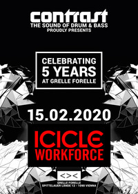 CONTRAST presents ICICLE & WORKFORCE | 18+@GRELLE FORELLE