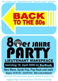 BACK TO THE 80s - 80er Jahre Party@BarRock