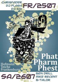 Phat Pharm Phest Day2@Angelteiche Hofmann
