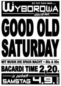 Good Old Saturday@Wyborowa