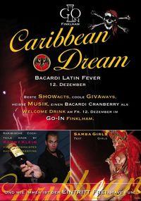 Caribbean Dreams (Bacardi Latin Fever)@Go-In