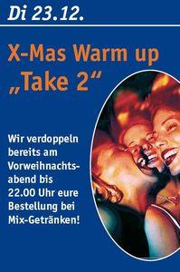 "X-Mas Warm up ""Take 2"""