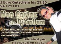Neo Cortex aka. Dj Gollum@Excalibur