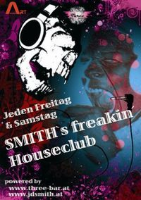 Smith`s freakin`houseclub