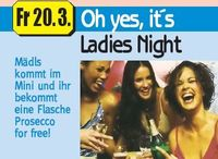 Oh yes, it´s Ladies Night