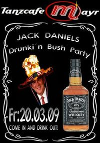 Drunki'n Bush Party