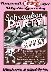 Schraubenparty@Tanzcafe Mayr
