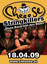 Stringkillers Live@Cheeese