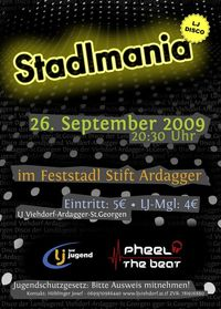 Stadlmania@Feststadl Stift Ardagger