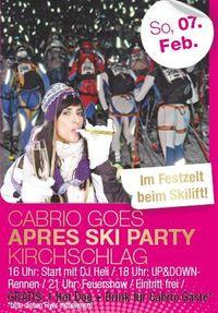 Cabrio Goes Apres Ski Party Kirchschlag@Festzelt beim Skilft