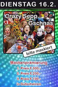 Crazy Sepp Gschnas