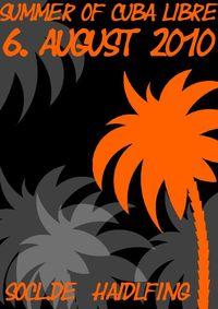 Summer of Cuba Libre@Summer of Cuba Libre Haidlfing